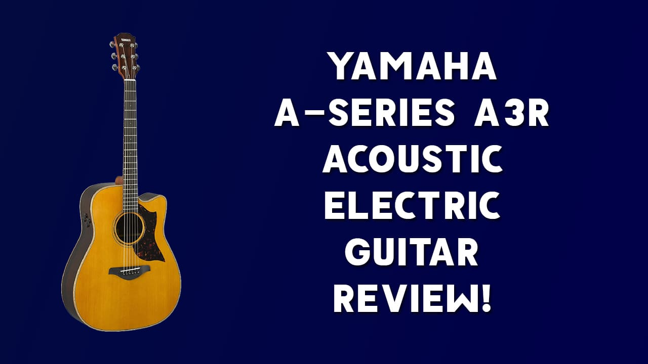 Yamaha A-Series A3R Acoustic Electric Guitar Review!